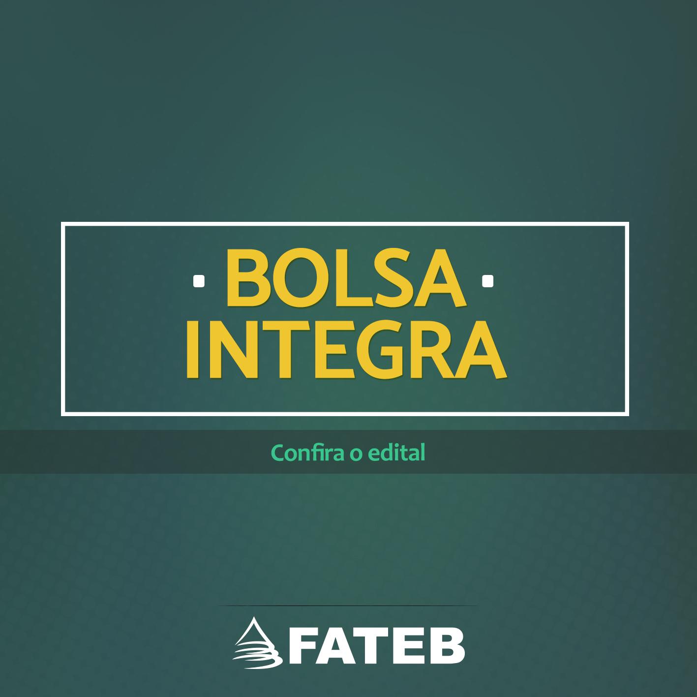 A FATEB – Faculdade de Telêmaco Borba leva ao conhecimento dos interessados  a abertura de processo seletivo para o Programa INTEGRA – bolsas de  inclusão ... ad6181e711d8d