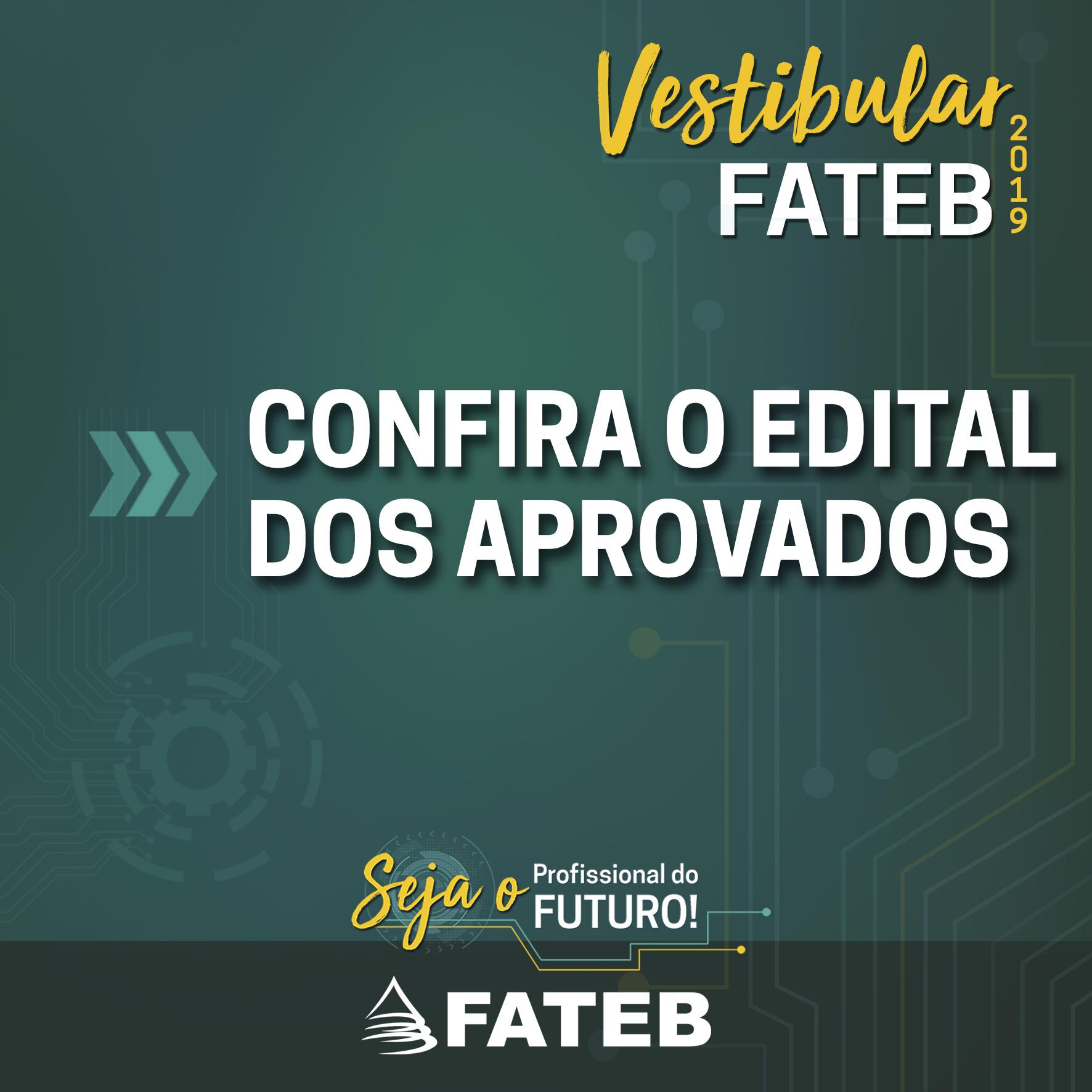 Edital dos aprovados no Vestibular - Madrugadão 2018 - FATEB » FATEB e60af3e3c9a81